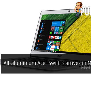 The all-aluminium Acer Swift 3 finally lands in Malaysia at RM2899! 31