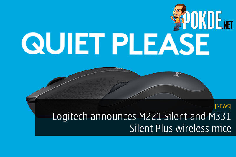 Afraid of irritating your officemates? Check out these new Logitech wireless mice 24