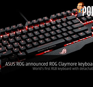 ASUS ROG announced ROG Claymore keyboard series — world's first RGB keyboard with detachable numpad 21