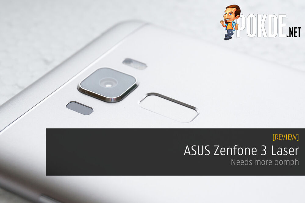 ASUS Zenfone 3 Laser review — needs more oomph 19