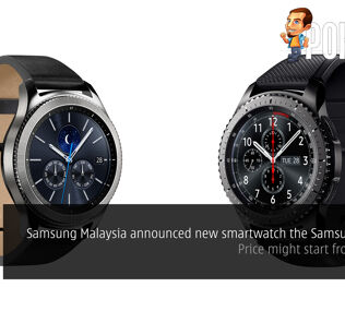 Samsung Malaysia announced new smartwatch the Samsung Gear S3 – price might start from RM1500 28