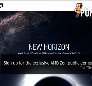 "Sign up for the exclusive AMD Zen public demonstration — The ""New Horizon"" 26"
