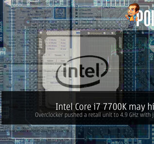 Intel Core i7 7700K may hit the 5 GHz mark 23