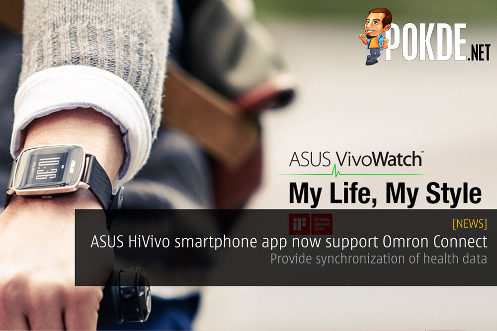 ASUS HiVivo smartphone app now support Omron Connect — provide synchronization of health data 24
