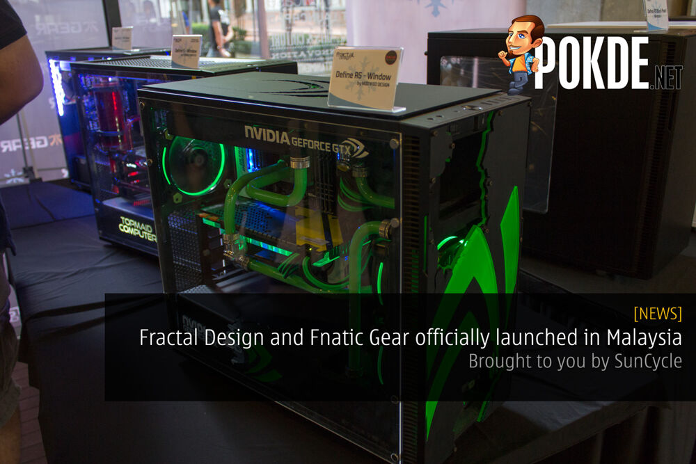 Fractal Design and Fnatic Gear officially launched in Malaysia — Brought to you by SunCycle 19