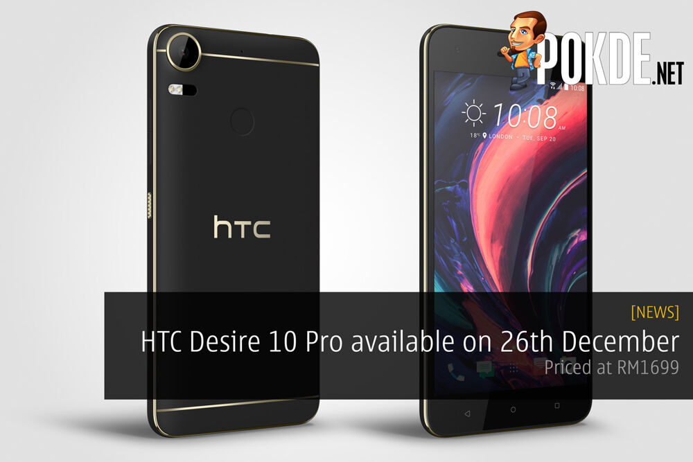HTC Desire 10 Pro available on 26th December — priced at RM 1699 27