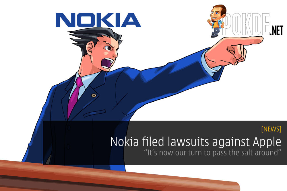 """Nokia filed lawsuits against Apple — """"It's now our turn to pass the salt around"""" 24"""