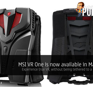 MSI VR One is now available in Malaysia! 30