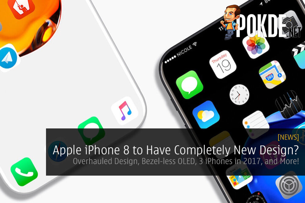 Apple iPhone 8 News: Overhauled Design, Bezel-less OLED Display, 3 iPhones in 2017, and More! 20