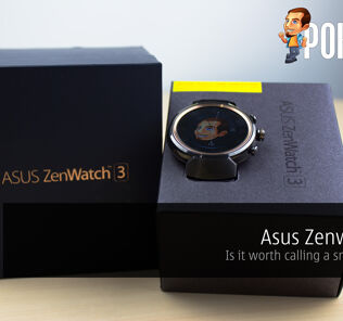 Asus Zenwatch 3 Review - Is it worth calling a smartwatch? 30