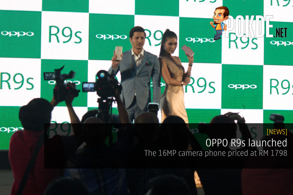 OPPO R9s launched — the 16MP camera phone priced at RM 1798 18