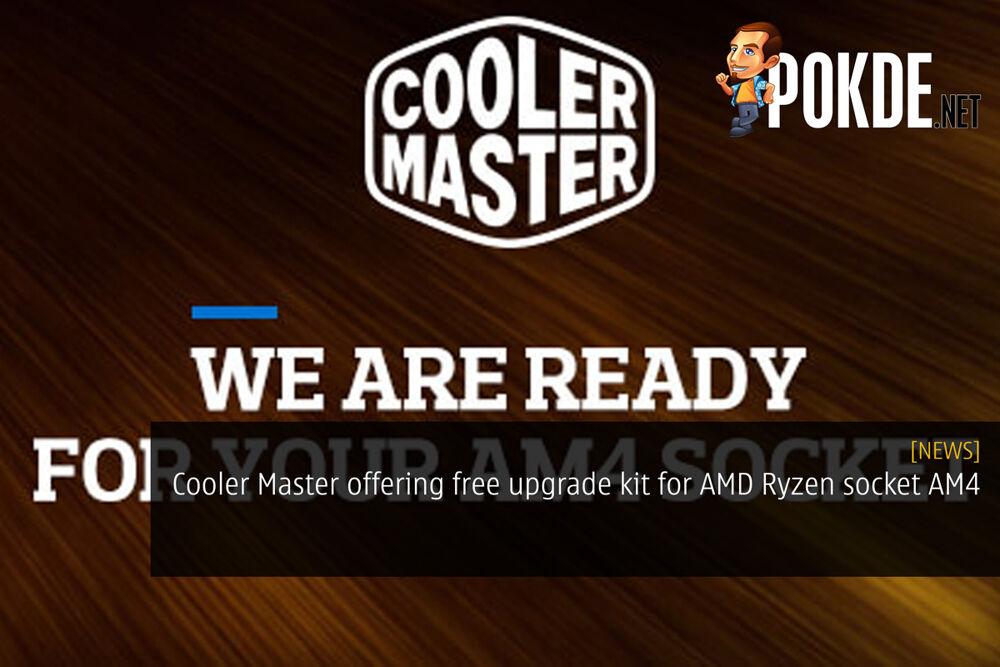 Cooler Master offering free upgrade kit for AMD Ryzen socket AM4 23