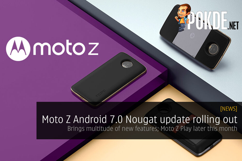 Moto Z Android 7.0 Nougat update rolling out 20
