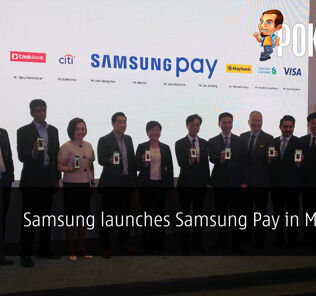 Samsung launches Samsung Pay in Malaysia 24