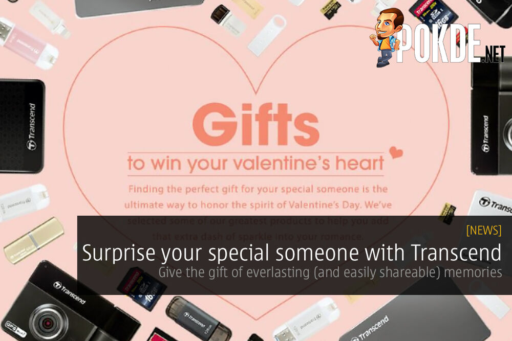 Surprise your special someone with Transcend 24