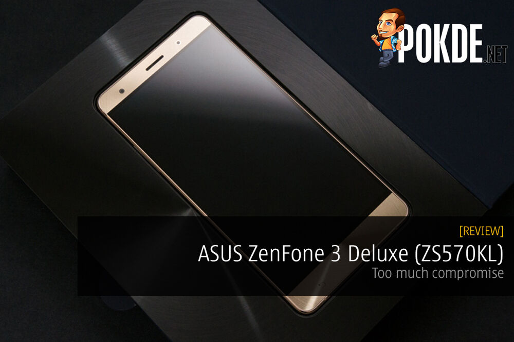 ASUS ZenFone 3 Deluxe (ZS570KL) review — Too much compromise 19
