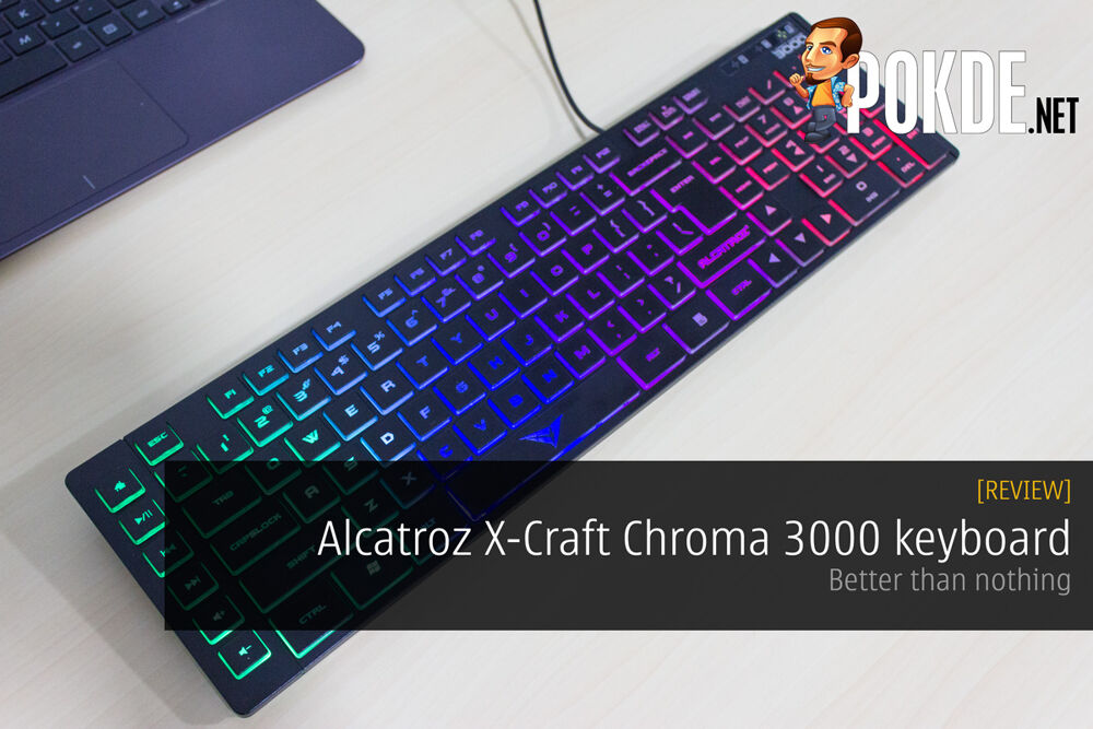 Alcatroz X-Craft Chroma 3000 keyboard review — Better than nothing 20