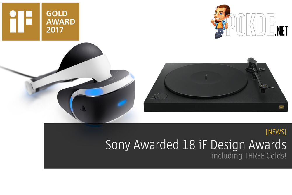 Sony Awarded 18 iF Design Awards, including THREE Golds! 21