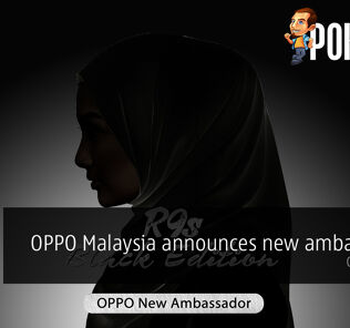 OPPO Malaysia announces new ambassador joining the R9s Black Edition crew, guess who? 25