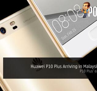 Huawei P10 Plus Arriving in Malaysia April 8th 29