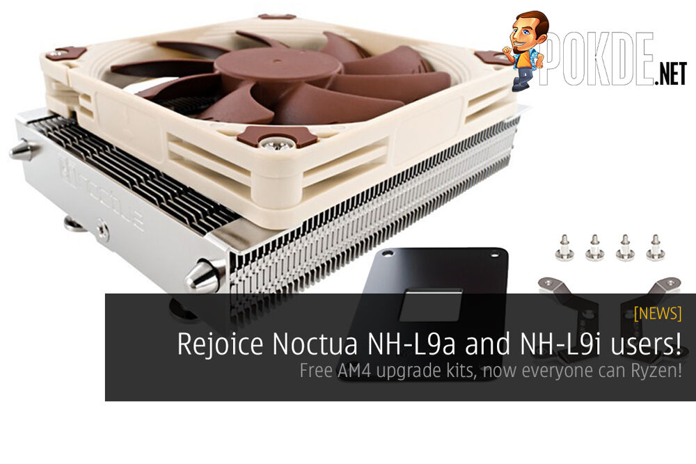Noctua NH-L9a and NH-L9i coolers to get free AM4 upgrade kits 22