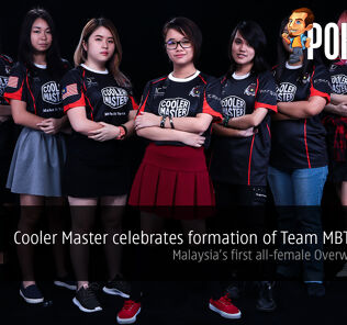 Cooler Master celebrates formation of Team MBT.Valkyrie; Malaysia's First All-Female Overwatch Team! 25