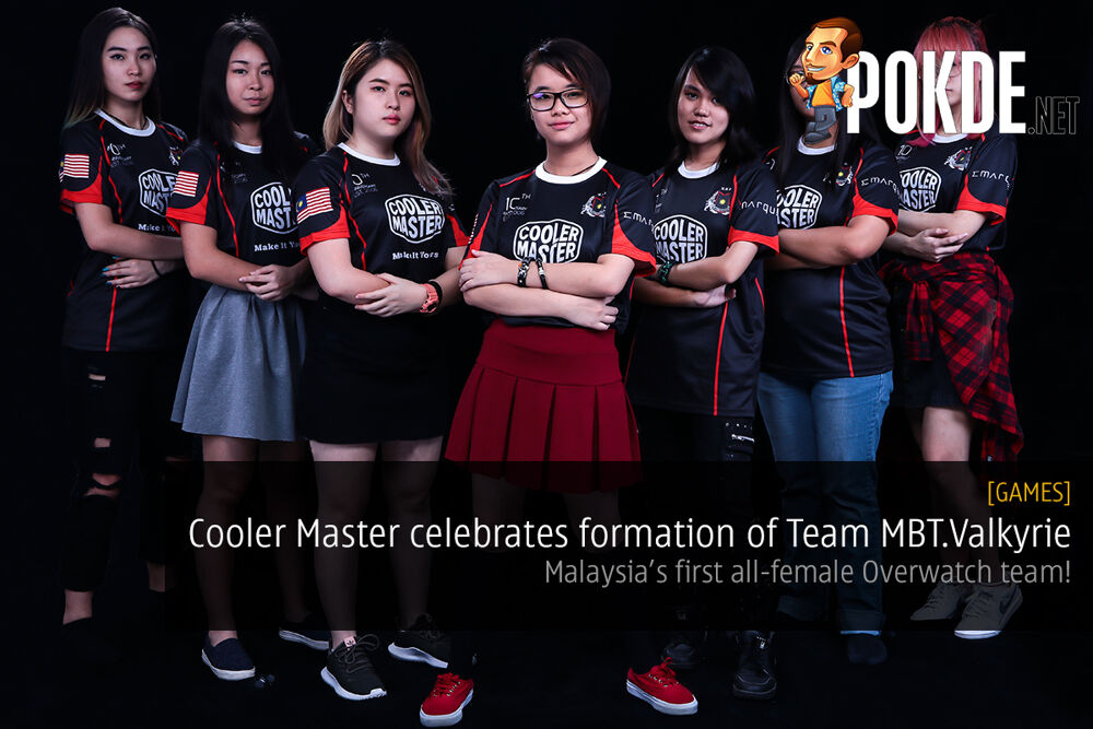 Cooler Master celebrates formation of Team MBT.Valkyrie; Malaysia's First All-Female Overwatch Team! 21