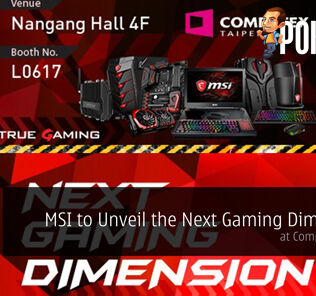 MSI to Unveil the Next Gaming Dimension at COMPUTEX TAIPEI 2017 19