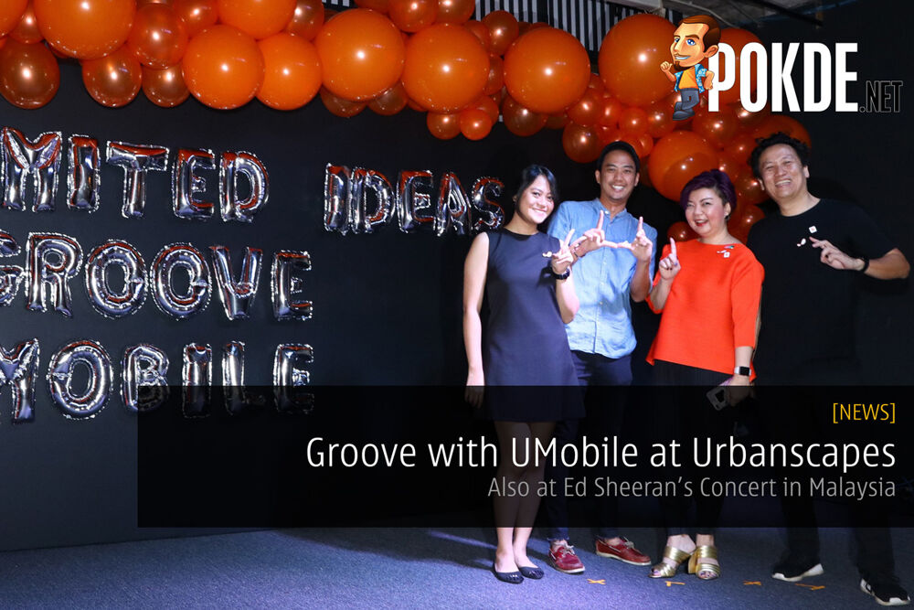 Groove with UMobile at Urbanscapes and Ed Sheeran's Concert 17