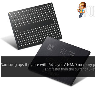 Samsung ups the ante with 64-layer V-NAND memory production; 1.5x faster than the current 48-layer V-NAND 24
