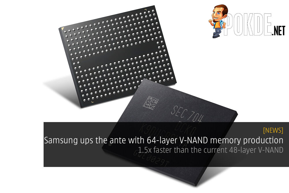 Samsung ups the ante with 64-layer V-NAND memory production; 1.5x faster than the current 48-layer V-NAND 18