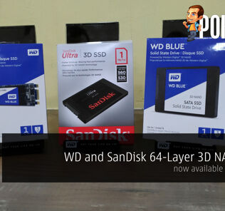 WD and SanDisk 64-Layer 3D NAND SSD now available in Malaysia 26