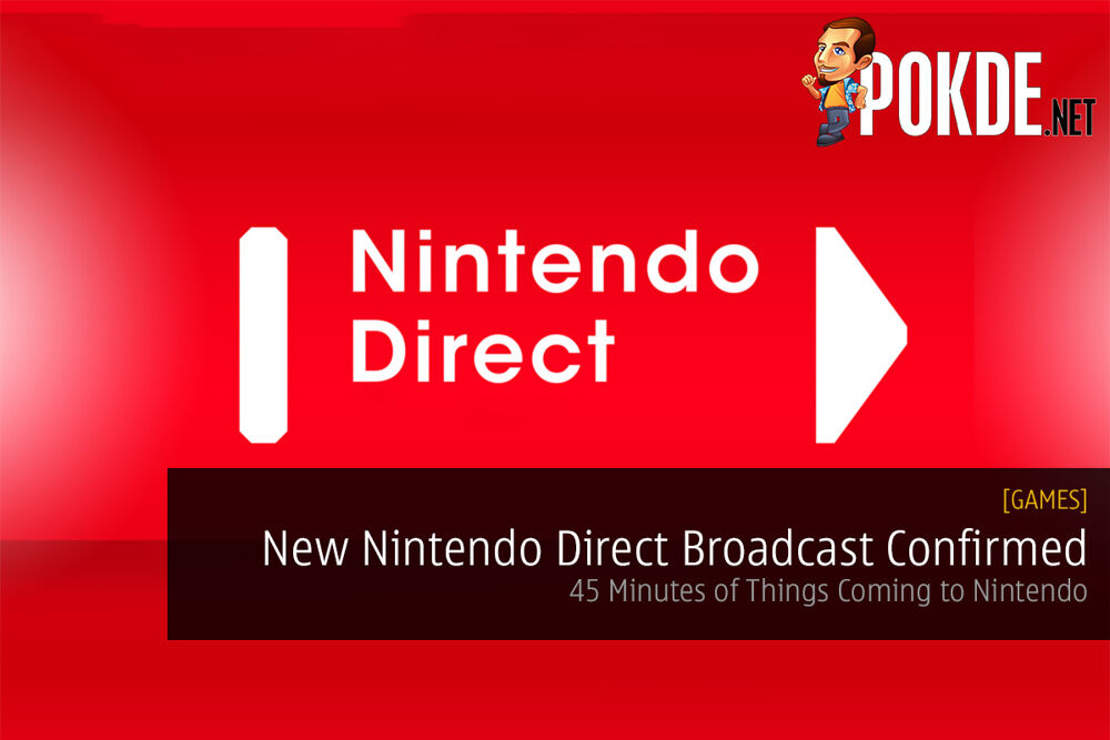 New Nintendo Direct Broadcast Confirmed; 45 Minutes of Things Coming to Nintendo 19