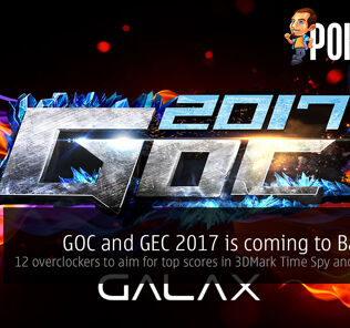 GALAX Overclocking/Esports Carnival 2017 is coming to Bangkok, Thailand; 12 overclockers to vie for top scores in 3DMark Time Spy and GPUPI 1B 54