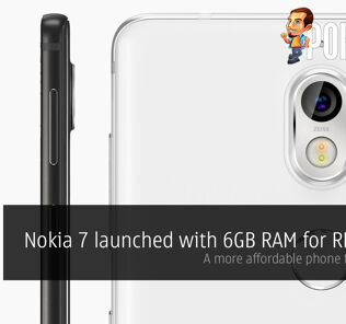 Nokia 7 launched with 6GB RAM for RM1719! A more affordable phone for Bothies! 23
