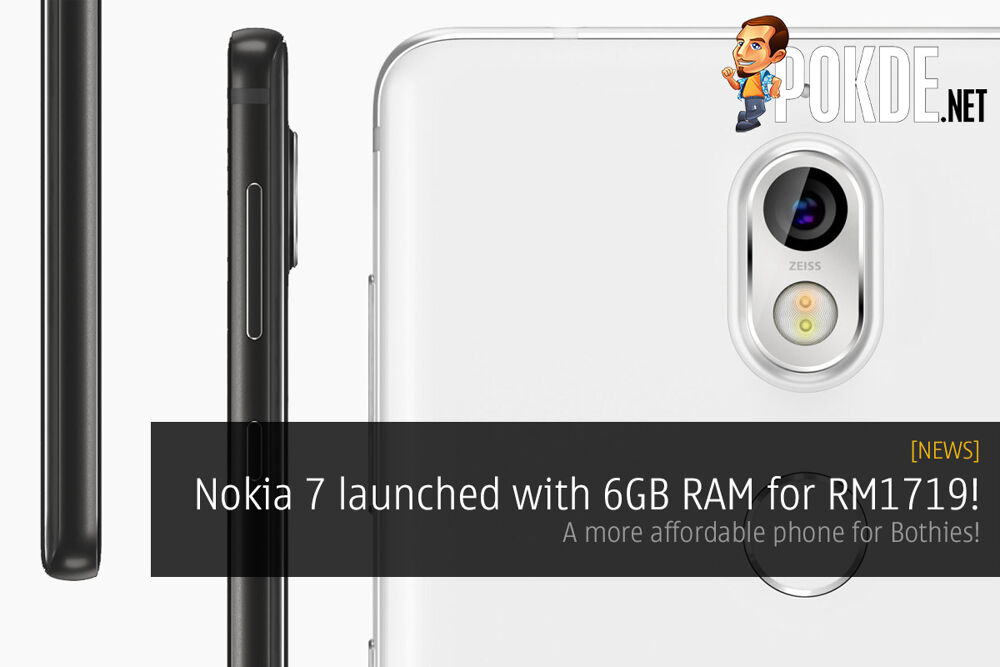 Nokia 7 launched with 6GB RAM for RM1719! A more affordable phone for Bothies! 21