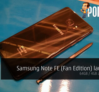 Samsung Note FE (Fan Edition) launched - 64GB / 4GB at RM2,599! 22