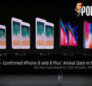 Confirmed iPhone 8 and 8 Plus' Arrival Date in Malaysia! Set Your Calendars For 20 October, iPhone lovers! 28