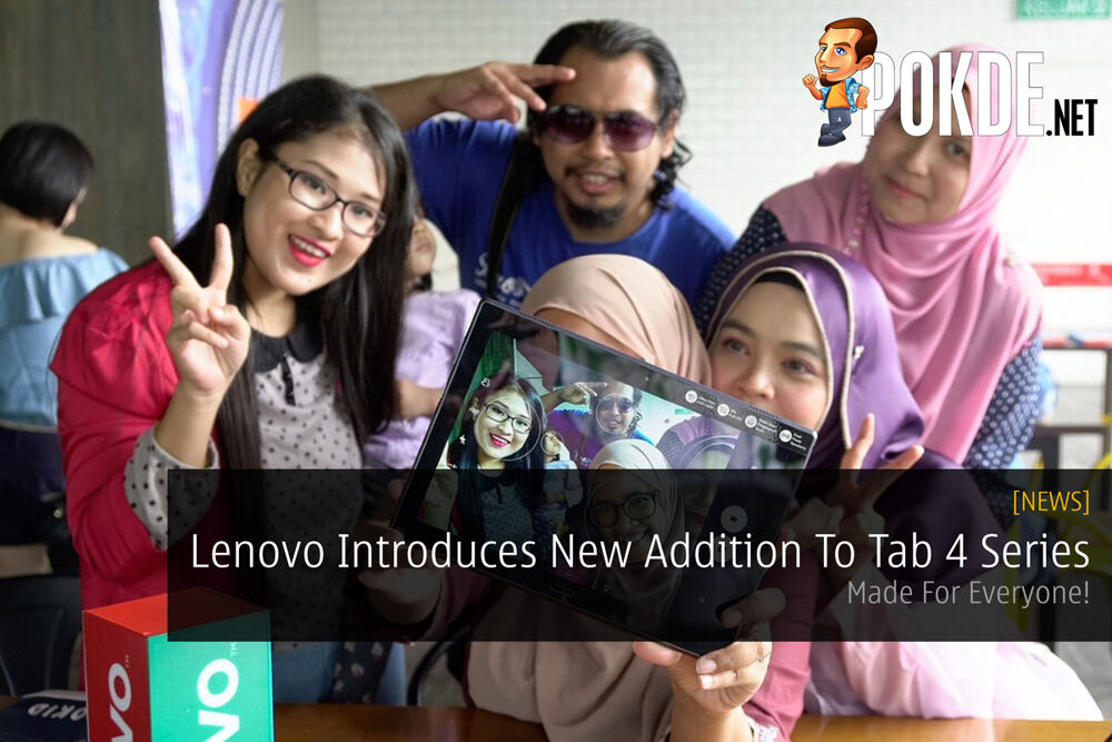 Lenovo Introduces New Addition To Tab 4 Series - Made For Everyone! 19