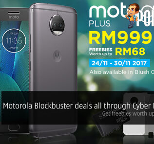 Motorola Blockbuster deals all through Cyber Monday! Get freebies worth up to RM827! 27