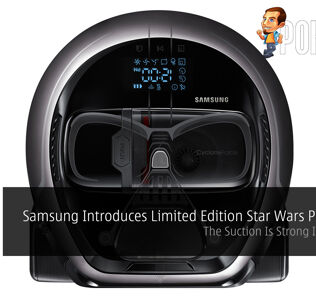 Samsung Introduces Limited Edition Star Wars POWERbot - The Suction Is Strong In This One! 36