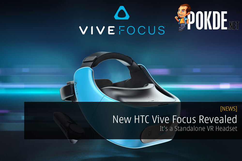 New HTC Vive Focus Revealed