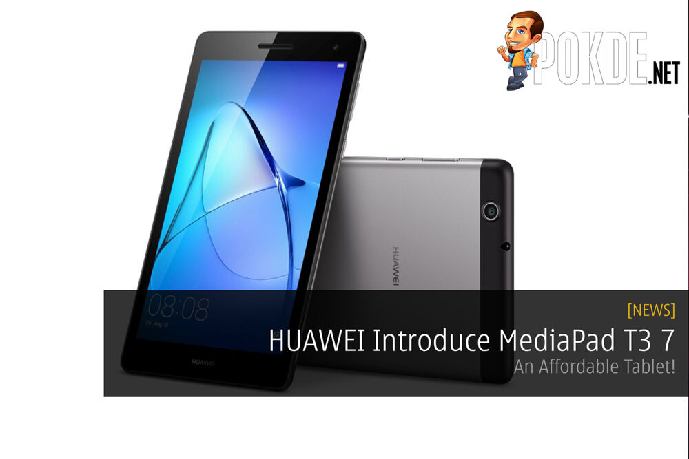 HUAWEI Introduce MediaPad T3 7 - An Affordable Tablet! 27