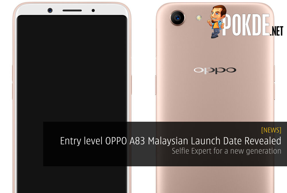 Entry-level OPPO A83 Malaysian Launch Date Revealed - Coming very soon! 25