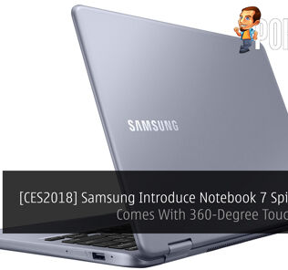 [CES2018] Samsung Introduce Notebook 7 Spin (2018) - Comes With 360-Degree Touchscreen! 26