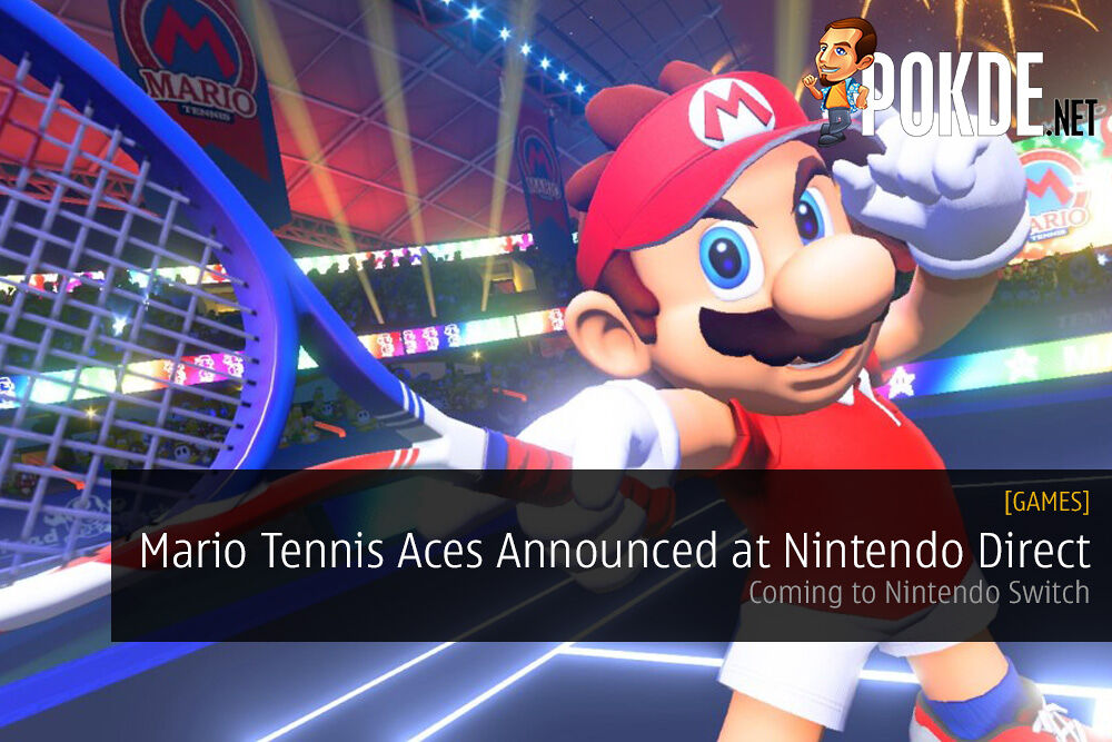 Mario Tennis Aces Announced at Nintendo Direct Mini; Coming to Nintendo Switch 22