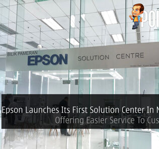 Epson Launches Its First Solution Center In Malaysia - Offering Easier Service To Customers! 19