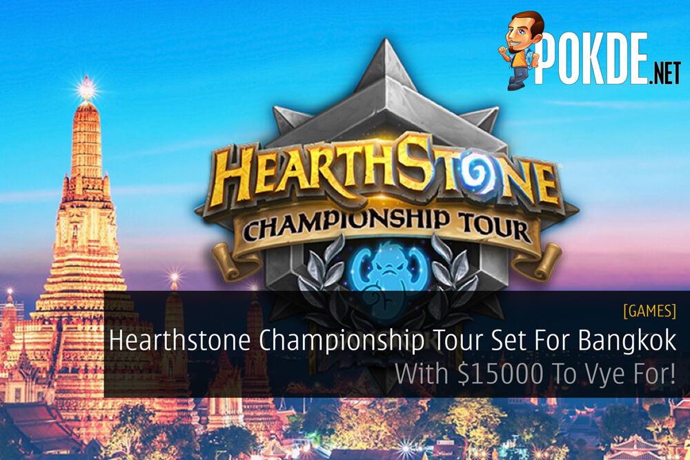 Hearthstone Championship Tour Set For Bangkok - With $15000 To Vye For! 16