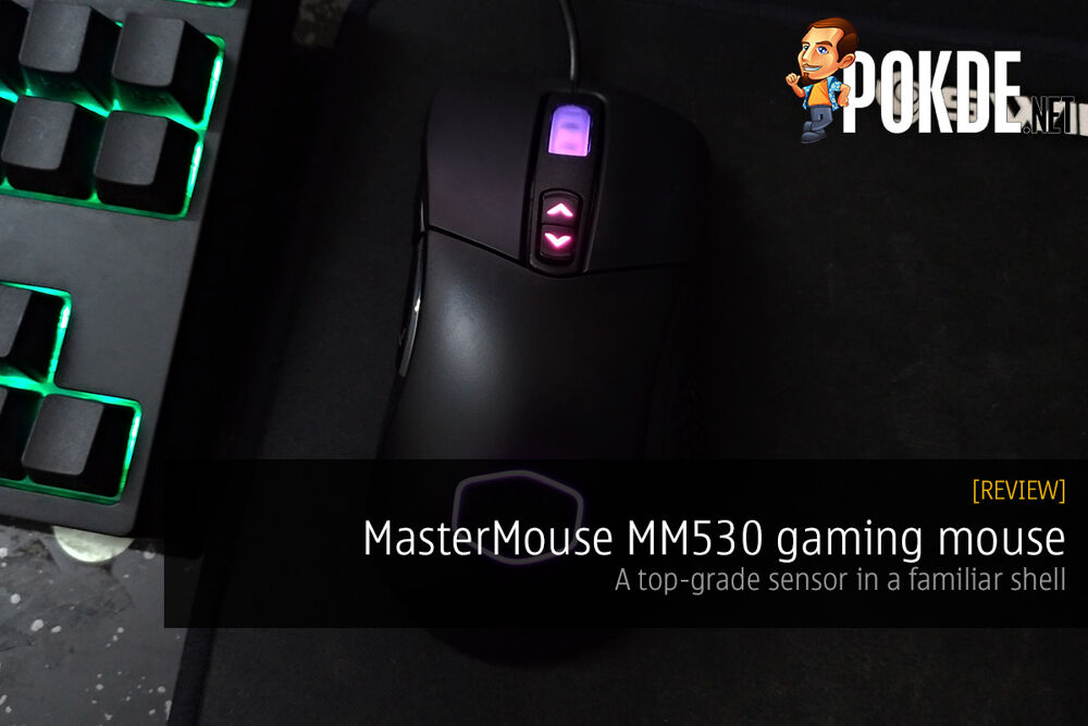 MasterMouse MM530 gaming mouse review; a top-grade sensor in a familiar shell 17