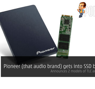 Pioneer (that audio brand) gets into SSD business; Announces 2 models of TLC and SLC SSDs 25